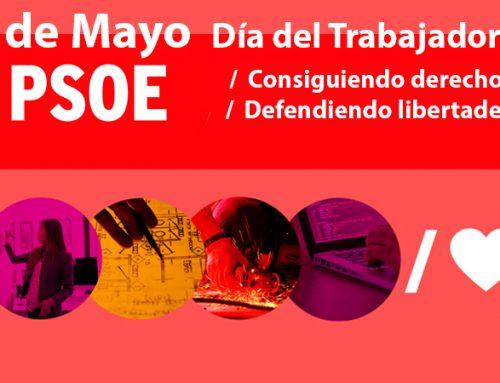 Gobernar para avanzar en conquistas sociales Manifiesto del PSOE con motivo del Primero de Mayo